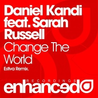 Daniel Kandi - Change The World (Estiva Remix) (Single)