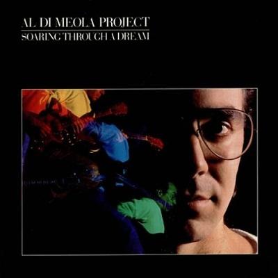 Al Di Meola - Soaring Though A Dream (Album)