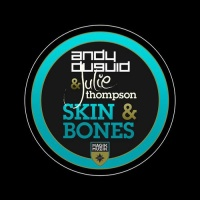 Andy Duguid - Andy Duguid & Julie Thompson Skin & Bones