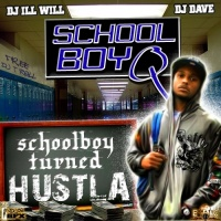 - Schoolboy Turned Hustla
