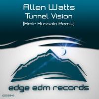 Allen Watts - Tunnel vision (Amir Hussain remix) (Single)