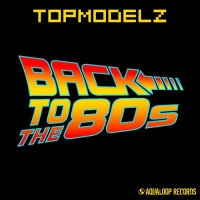 - Back To The 80s