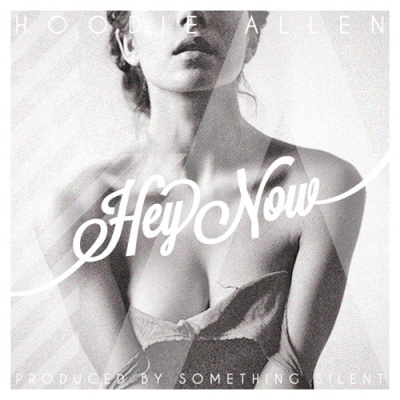 Hoodie Allen - Hey Now (Single)