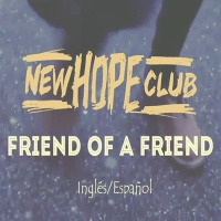 New Hope Club - Friend Of A Friend