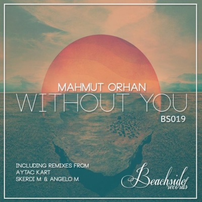 Mahmut Orhan - Without You EP