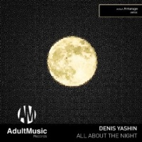 Denis Yashin - All About The Night