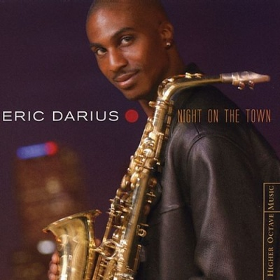 Eric Darius - Night on the Town