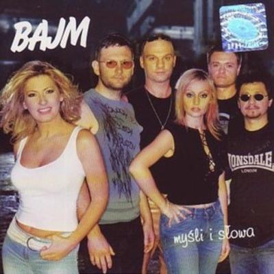 Bajm - Mysli I Slowa