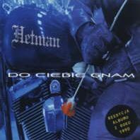 Hetman - Do Ciebie Gnam