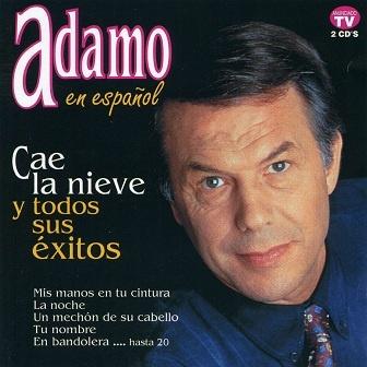 Salvatore Adamo - Cae La Nieve Y Todos Sus Éxitos CD2