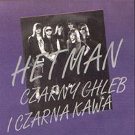 Hetman - Czarny Chleb I Czarna Kawa