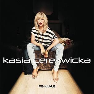 Kasia Cerekwicka - Fe-Male
