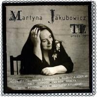 Martyna Jakubowicz - Te 30 Urodziny