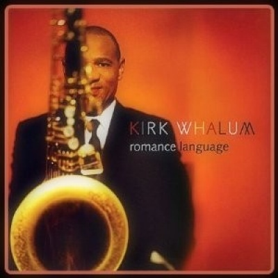 Kirk Whalum - Romance Language