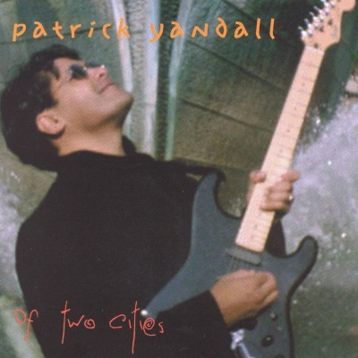 Patrick Yandall - Of Two Cities