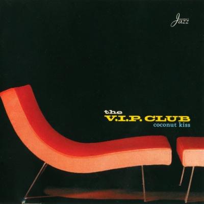 The V.I.P. Club - Coconut Kiss