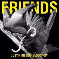 Justin Bieber feat. BloodPop - Friends