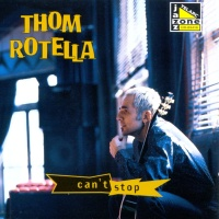 Thom Rotella - As Close As We Can Get