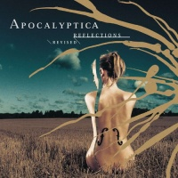 Apocalyptica - Reflections / Revised