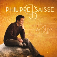 Philippe Saisse - At World's Edge