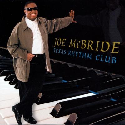 Joe McBride - Texas Rhythm Club