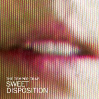 Sweet Disposition (Axwell & Dirty South Remix)