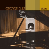 George Duke - Face The Music