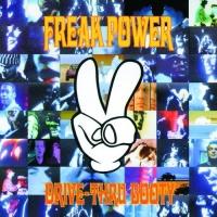 Freak Power - Drive Thru Booty/In Dub-Fried Fink Food