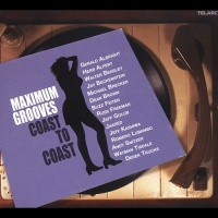 Jeff Kashiwa - Maximum Groove: Coast To Coast