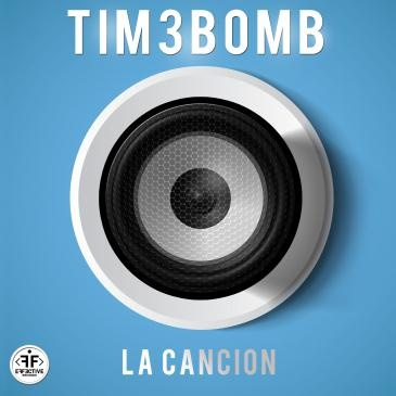 Tim3bomb - La Cancion