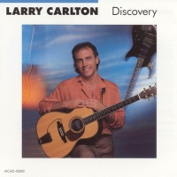 Larry Carlton - Hello Tomorrow