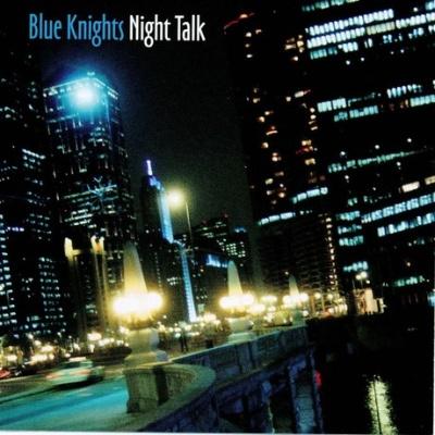 Blue Knights - Night Talk