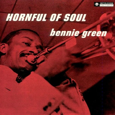 Bennie Green - Hornful Of Soul