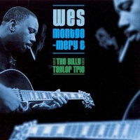 Wes Montgomery - Wes Montgomery and The Billy Taylor Trio