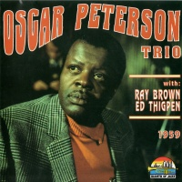 Oscar Peterson - Oscar Peterson Trio with Ray Brown & Ed Thigpen