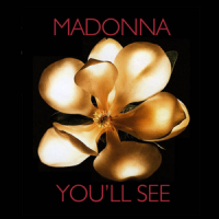 Madonna - You`ll see (Single)