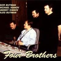 Игорь Бутман - Four Brothers