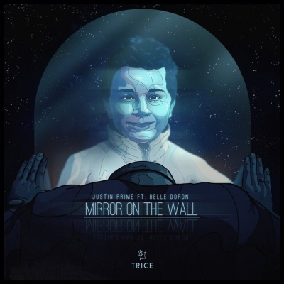 Justin Prime - Mirror On The Wall (Single)
