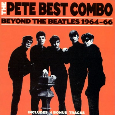 The Pete Best Combo - Beyond The Beatles 1964-66