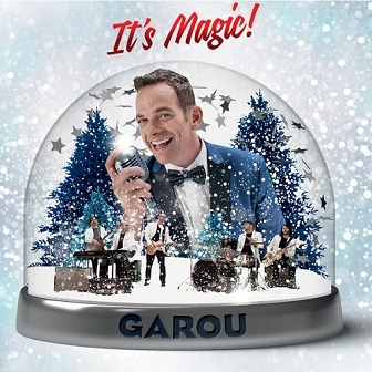 Garou - It's Magic ! (Deluxe)
