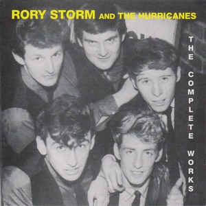 Rory Storm - The Complete Works