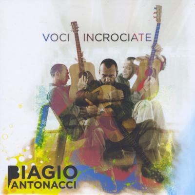 Biagio Antonacci - Voci Incrociate