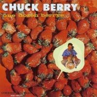 Chuck Berry - One Dozen Berrys (Переиздание)