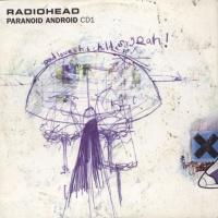 Radiohead - Paranoid Android CDS CD1 (Single)