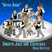 - After Dark: Smooth Jazz and Cocktails
