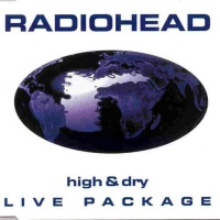 Radiohead - High & Dry - Live Package CDM (Single)