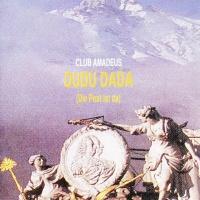 Club Amadeus - Dudu Dada (Die Post Ist Da)