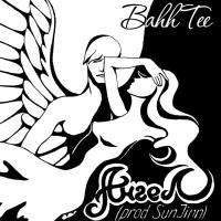 BAHH TEE - Ангел (Album)