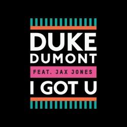 Duke Dumont - I Got U (Original Mix)