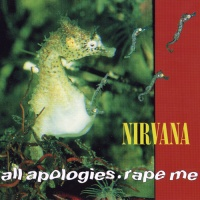 Nirvana - All Apologies. Rape Me (EP)